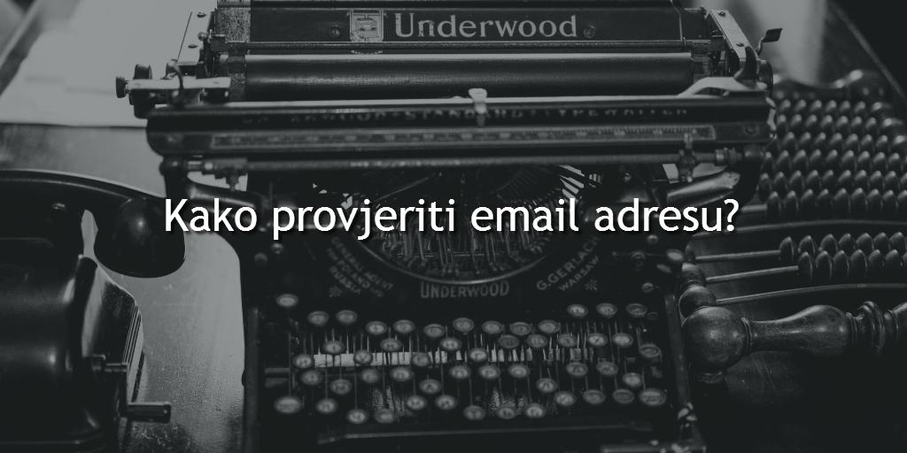 Kako provjeriti email adresu